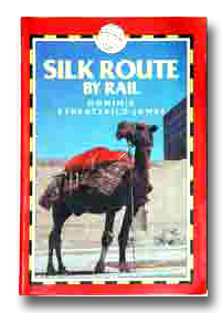 Silk Route by Rail